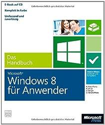 Microsoft Windows 8 für Anwender - Das Handbuch