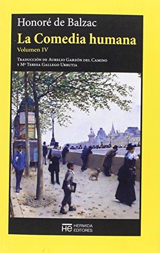 La Comedia humana. Volumen IV: Escenas de la vida privada (El Jardín de Epicuro)