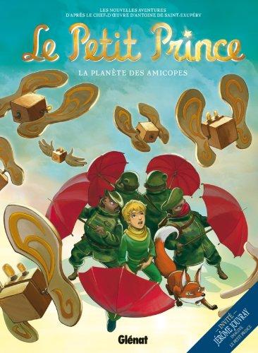 Le Petit Prince - Tome 07: La Planète des Amicopes