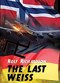 THE LAST WEISS (English Edition) de [Richardson, Rolf]