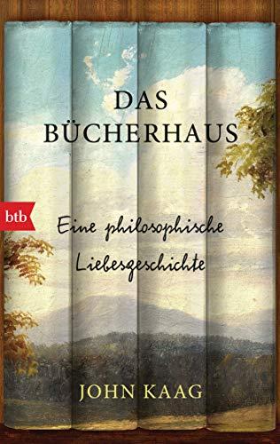 Buchseite und Rezensionen zu 'Das Bücherhaus: Eine philosophische Liebesgeschichte' von John Kaag