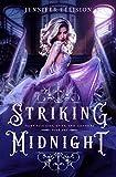 Striking Midnight: A Reimagining of Cinderella as an Assassin (Fairy Tale Lies, Spies, and Assassins Book 1)