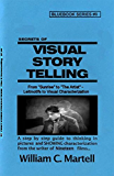 Visual Storytelling (Screenwriting Blue Books Book 8) (English Edition)