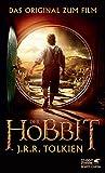 Der Hobbit: oder Hin und zurück. Das Original zum Film - J.R.R. Tolkien