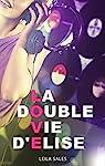 La double vie d'Elise par Sales