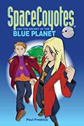 SpaceCoyotes and the Secret of The Blue Planet