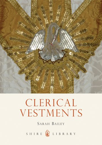 Clerical Vestments: Ceremonial Dress of the Church (Shire Library Book 727) (English Edition) (Kostüm Ceremonie)
