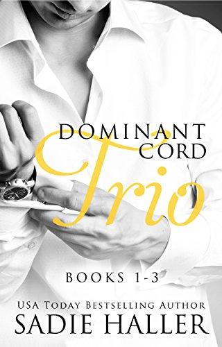 Dominant Cord Trio: Books 1-3