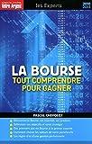 Telecharger Livres LA BOURSE TOUT COMPRENDRE POUR GAGNER (PDF,EPUB,MOBI) gratuits en Francaise