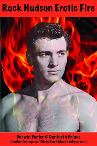 Rock Hudson Erotic Fire (Blood Moon's Babylon Series) (English Edition) - Prince Danforth