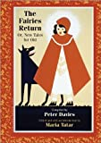The Fairies Return: Or, New Tales for Old (Oddly Modern Fairy Tales)