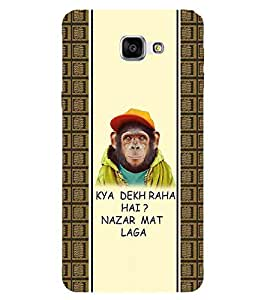 For Samsung Galaxy A9 (2016) :: Samsung Galaxy A9 Pro (2016) kya dekh raha hai? Nazar mat laga, good quotes, pattern Designer Printed High Quality Smooth Matte Protective Mobile Case Back Pouch Cover by APEX
