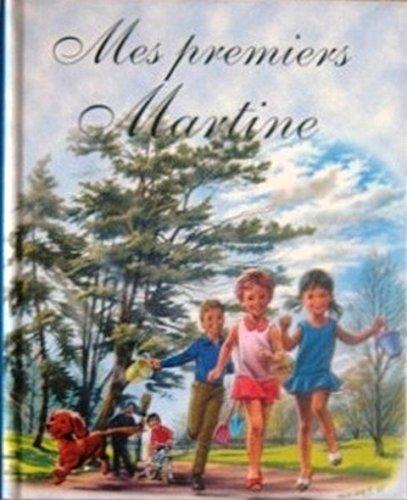 Mes premiers Martine : 3 récits illustrés - Martine à l'école - Martine en bateau - Martine au parc