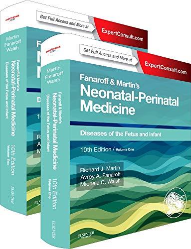 Fanaroff and Martin's Neonatal-Perinatal Medicine, 2-Volume Set: Diseases of the Fetus and Infant (Current Therapy in Neonatal-Perinatal Medicine)