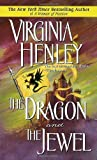 The Dragon and the Jewel by Henley, Virginia (1992) Mass Market Paperback