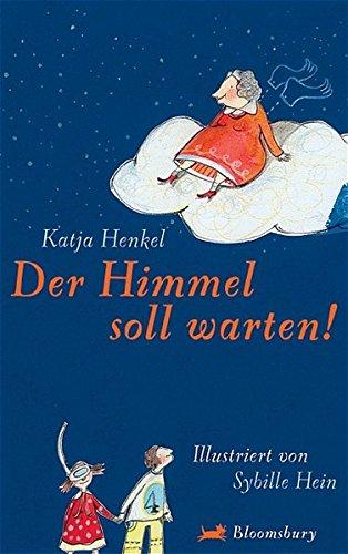 Preisvergleich Produktbild Der Himmel soll warten (Bloomsbury Kinder- und Jugendbücher)