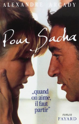 Pour Sacha : Quand on aime, il faut part...
