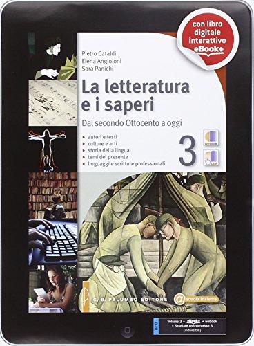 La letteratura e i saperi. Per le Scuole superiori. Con e-book. Con espansione online: 3