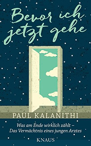 Buchseite und Rezensionen zu 'Bevor ich jetzt gehe' von Paul Kalanithi