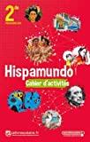 Espagnol 2de Hispamundo - Cahier d'activités