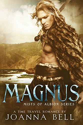 Magnus A Time Travel Romance Mists Of Albion Book 4
