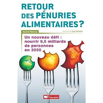 Retour des pénuries alimentaires ? (Histoire et Société)