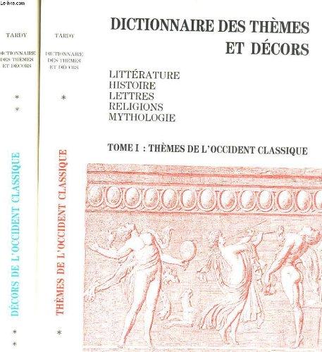 Dictionnaire des themes et decor tome 1 et tome 2
