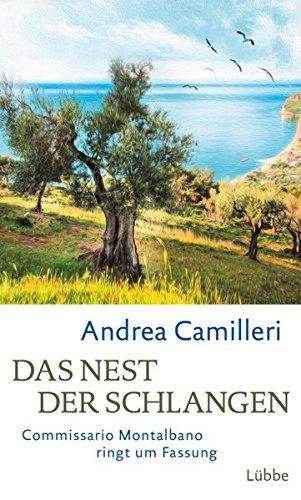 Andrea Camilleri: Das Nest der Schlangen