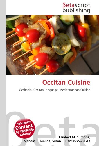 Occitan Cuisine: Occitania, Occitan Language, Mediterranean Cuisine