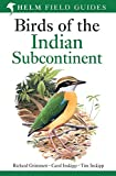 #4: Birds of the Indian Subcontinent: India, Pakistan, Sri Lanka, Nepal, Bhutan, Bangladesh and the Maldives