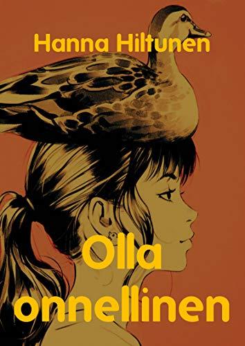 Olla onnellinen (Finnish Edition) por Hanna  Hiltunen
