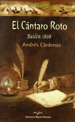 EL CÁNTARO ROTO: Bailén 1808