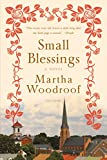 Front cover for the book Small Blessings: A Novel by Martha Woodroof