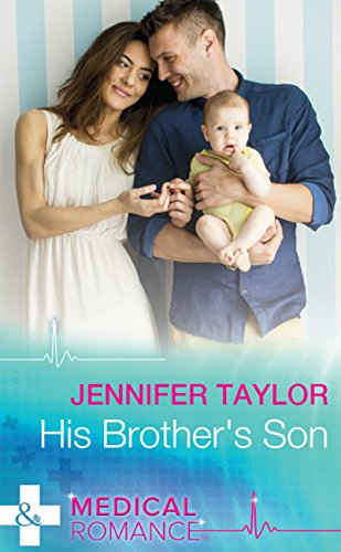 His Brother's Son (Mills & Boon Medical) (Mediterranean Doctors, Book 3)