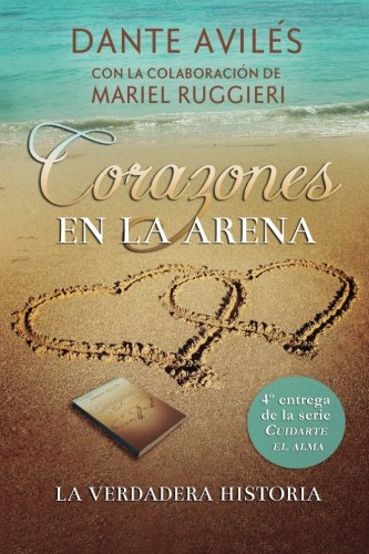 Corazones en la arena: Volume 4 (Cuidarte el alma)