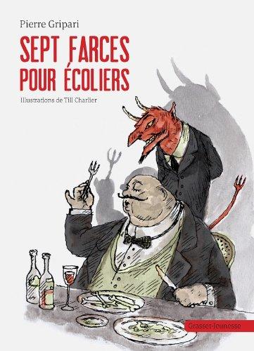 Sept farces pour écoliers par Pierre Gripari
