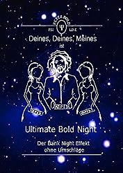 Ultimate Bold Night: Der Bank Night Effekt ohne Umschläge