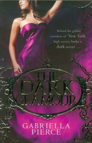 the-dark-glamour-666-park-avenue-2-by-pierce-gabriella-2012-paperback