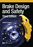 Brake Design and Safety (Premiere Series Books)
