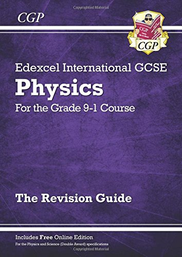 New Grade 9-1 Edexcel International GCSE Physics: Revision Guide with Online Edition por CGP Books