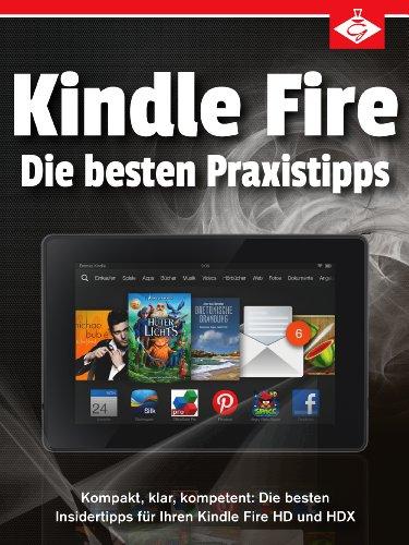 kindle-fire-die-besten-insidertipps-fr-ihren-kindle-fire-hd-und-hdx-kompakt-klar-kompetent
