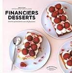 Financiers desserts: Desserts spectac...