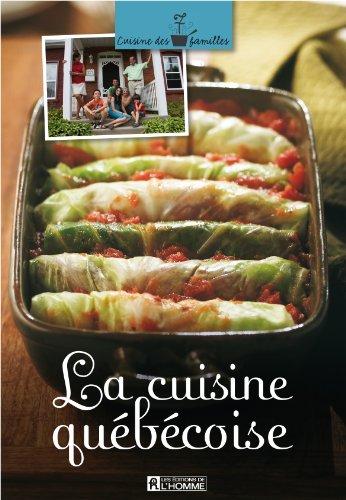 La Cuisine Quebecoise par Collectif