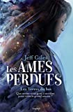Les terres du bas / Jeff Giles | Giles, Jeff. Auteur