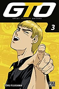 GTO : Great Teacher Onizuka Edition 20 ans Tome 3