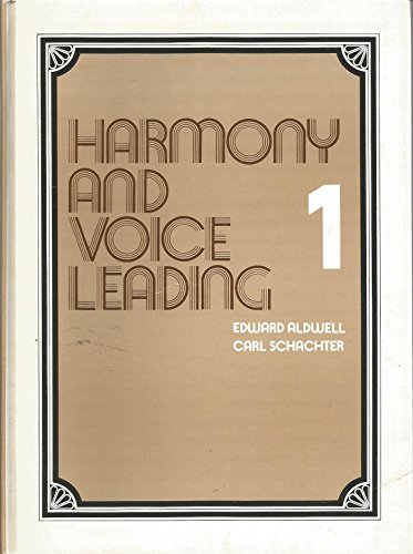Harmony and Voice Leading Volume 1 Second Edition by Edward Aldwell (1978-09-01)