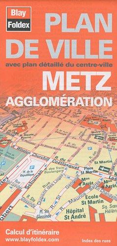 Plan de Metz et son agglomération par Blay-Foldex