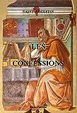 Telecharger Livres Les confessions de saint Augustin (PDF,EPUB,MOBI) gratuits en Francaise