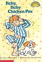 Itchy, Itchy Chicken Pox (Turtleback School & Library Binding Edition) (Hello Reader! Level 1 (Prebound)) by Grace Maccarone (1992-05-01)