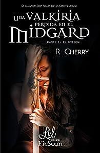 Una valkiria perdida en el Midgard, El origen par R. Cherry